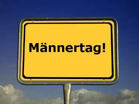 Männertag morgen Gasthof Steinbach